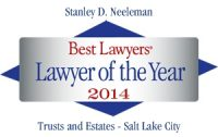 Stanley D. Neeleman | Best Lawyers Lawyer of the Year 2014 | Trusts and Estates
