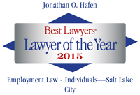 Attorney Jonathan O. Hafen | Best Lawyers Lawyer of the Year 2015 | Employment Law