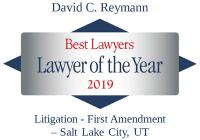David C. Reymann | Best Lawyers Lawyer of the Year 2019 | First Amendment Litigation