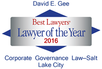 Attorney David E. Gee | Best Lawyers Lawyer of the Year 2016 | Corporate Governance Law