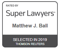 Attorney Matthew J. Ball | Rated by Super Lawyers 2019