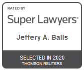 Attorney Jeffrey A. Balls | Rated by Super Lawyers 2020