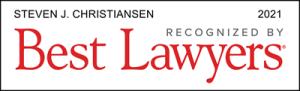 Attorney Steven J. Christiansen | Best Lawyers 2021