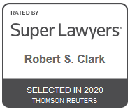 Attorney Robert S. Clark | Rated by Super Lawyers 2020
