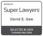 Attorney David E. Gee | Rated by Super Lawyers 2020