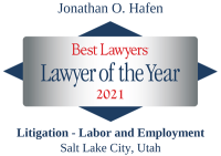 Attorney Jonathan O. Hafen | Best Lawyers Lawyer of the Year 2021 | Labor and Employment Litigation