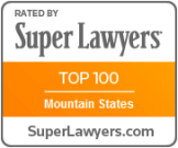 Attorney Rated by Super Lawyers | Top 100 Mountain States