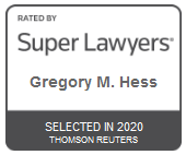 Attorney Gregory M. Hess | Rated by Super Lawyers 2020