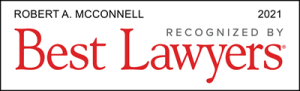 Attorney Robert A. McConnell | Best Lawyers 2021
