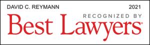 Attorney David C. Reymann | Best Lawyers 2021