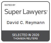 David C. Reymann | Rated by Super Lawyers 2020
