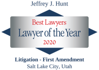 Attorney Jefferey J. Hunt | Best Lawyers Lawyer of the Year 2020 | First Amendment Litigation