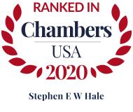 Attorney Stephen E. W. Hale | Chambers USA 2020