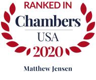 Attorney Matthew E. Jensen | Chambers USA 2020
